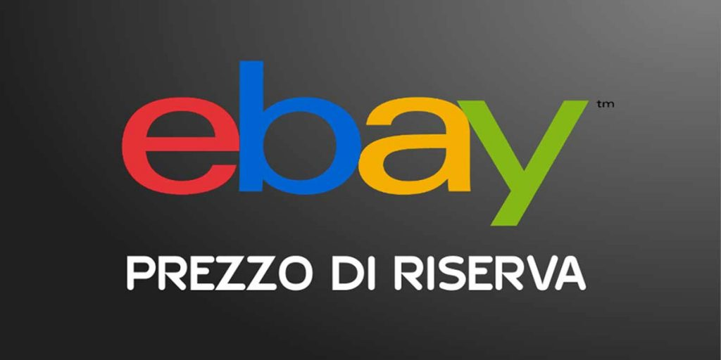 eBay: prezzo di riserva